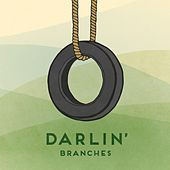 Play & Download Darlin' by Branches | Napster