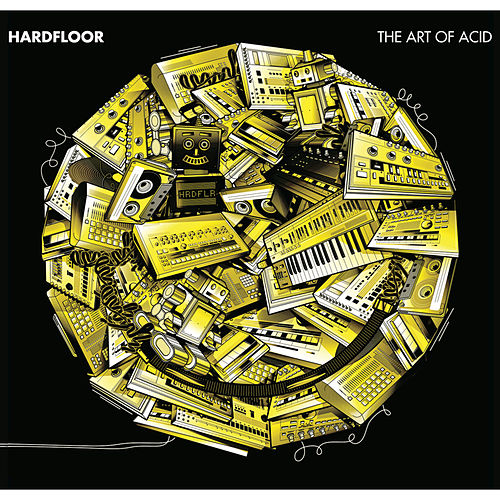 The Art of Acid by Hardfloor