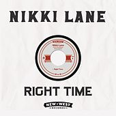 Right Time by Nikki Lane