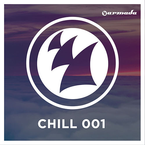 Play & Download Armada Chill 001 by Various Artists | Napster