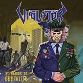Play & Download Scenarios of Brutality by Violator | Napster