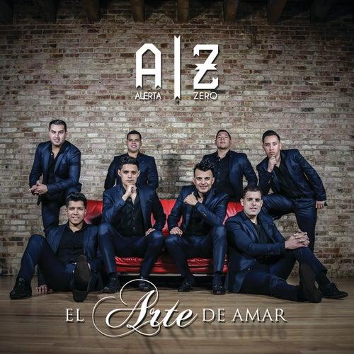 Play & Download El Arte De Amar by Alerta Zero | Napster
