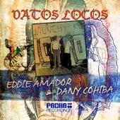 Vatos Locos by Eddie Amador