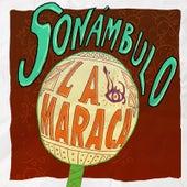La Maraca by Sonámbulo