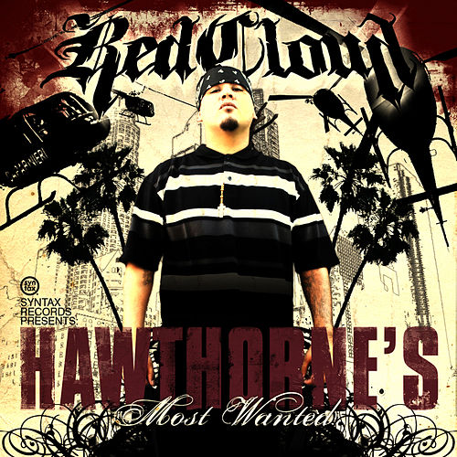 Play & Download Hawthorne's Most Wanted by RedCloud | Napster