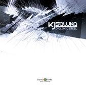Play & Download Cyclonic Steel by KJ Sawka | Napster