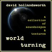 World Turning by David Hollandsworth