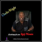 Looking for a Ugly Woman by Charles Wright