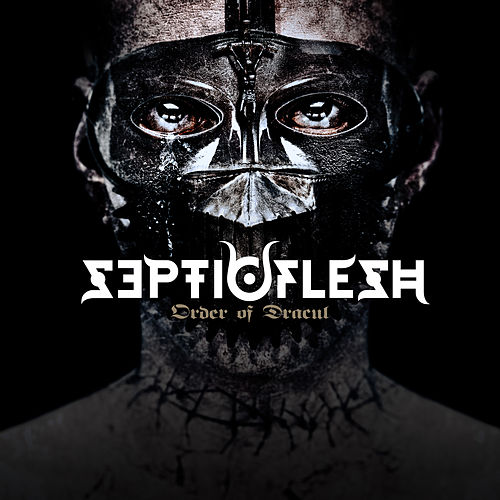Play & Download Order of Dracul by SEPTICFLESH | Napster