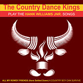 The Country Dance Kings Play the Hank Williams Jnr. Songs by Country Dance Kings