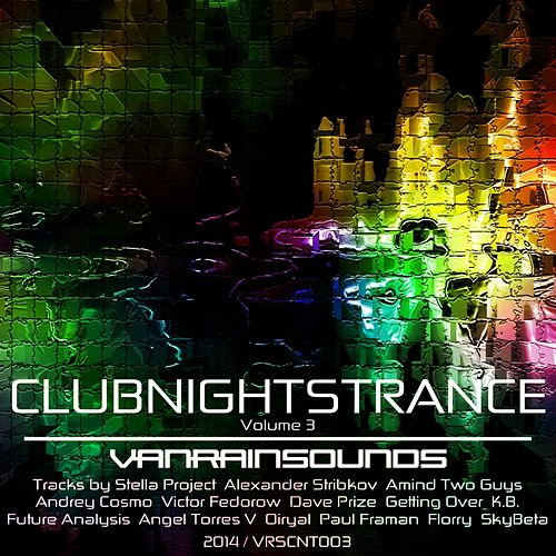 Club Nights Trance Volume 3 - EP by Various Artists