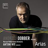 Play & Download Arias by Andrzej Dobber | Napster