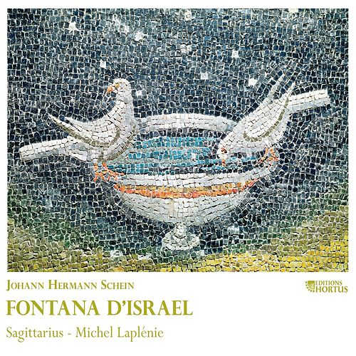 Play & Download Schein: Fontana d'Israel by Sagittarius | Napster