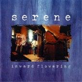 Inward Flowering by Serene