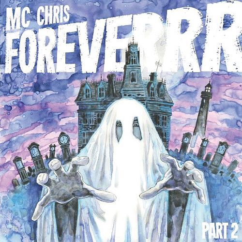MC Chris Foreverrr, Pt. 2 by MC Chris (1)
