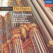 Play & Download The World of The Organ by Simon Preston | Napster