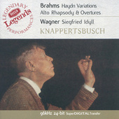 Play & Download Brahms: Haydn Variations / Alto Rhapsody / Overtures / Wagner: Siegfried Idyll by Various Artists | Napster