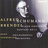 Play & Download Schumann: Piano Concerto; Fantasy Op.17 by Alfred Brendel | Napster