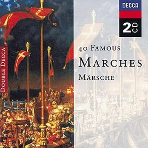 Play & Download 40 Famous Marches by Various Artists | Napster