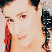 Play & Download Cecilia Bartoli - Gluck: Italian Arias by Cecilia Bartoli | Napster