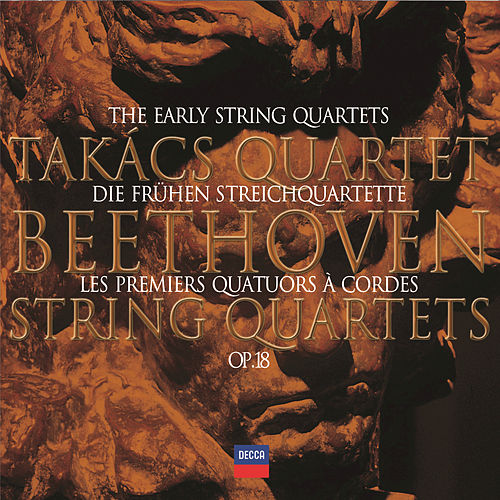 Beethoven: The Early Quartets by Takács Quartet