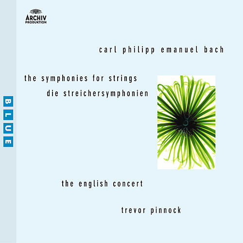 Bach, C.P. E. Symphonies for Strings by The English Concert