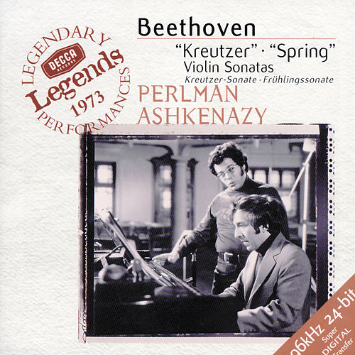 Play & Download Beethoven: Violin Sonatas Nos.9 'Kreutzer' & 5 'Spring' by Itzhak Perlman | Napster