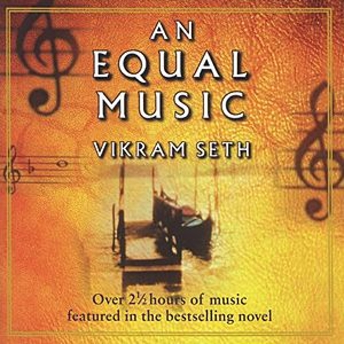 Play & Download Vikram Seth: An Equal Music - Music from the Best-Selling Novel by Various Artists | Napster