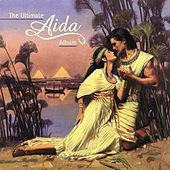 Play & Download The Ultimate Aida Album by Various Artists | Napster