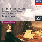 Play & Download Liszt: Liebestraum - Favourite Piano Works by Jorge Bolet | Napster