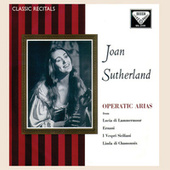 Play & Download Joan Sutherland: Operatic Arias by Dame Joan Sutherland | Napster