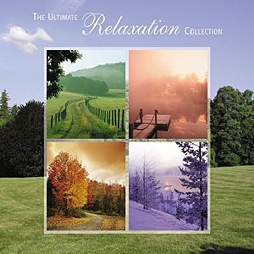 Play & Download The Ultimate Relaxation Collection by Various Artists | Napster