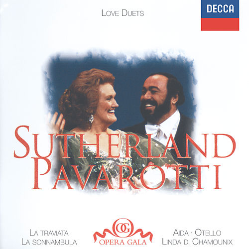 Play & Download Joan Sutherland / Luciano Pavarotti - Love Duets by Luciano Pavarotti | Napster
