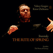 Stravinsky: The Rite of Spring / Scriabin: The Poem of Ecstasy by St Petersburg Kirov Orchestra