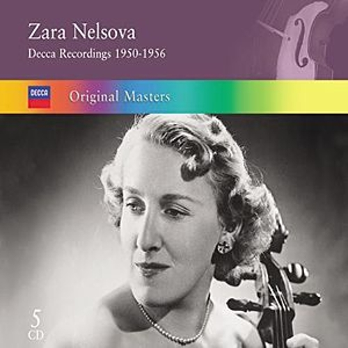 Play & Download Zara Nelsova: Decca Recordings 1950-1956 by Zara Nelsova | Napster