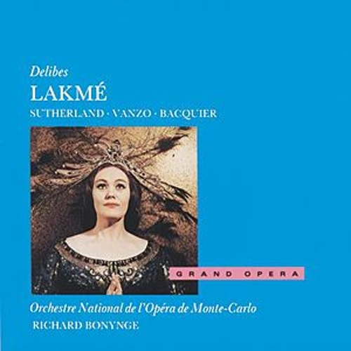 Play & Download Delibes: Lakmé by Various Artists | Napster