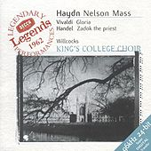 Play & Download Haydn: Nelson Mass / Vivaldi: Gloria in D / Handel: Zadok the Priest by Various Artists | Napster