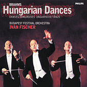 Play & Download Brahms: Hungarian Dances by Budapest Festival Orchestra | Napster