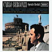Play & Download Carlo Bergonzi Recital by Carlo Bergonzi | Napster