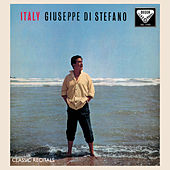 Play & Download Giuseppe di Stefano: Italy by Giuseppe Di Stefano | Napster