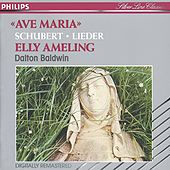 Play & Download Schubert: Lieder - Ave Maria by Elly Ameling | Napster