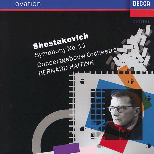 Play & Download Shostakovich: Symphony No.11 'The Year 1905' by Concertgebouw Orchestra of Amsterdam | Napster
