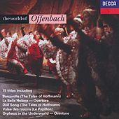 Play & Download The World of Offenbach by Various Artists | Napster