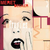 Play & Download Becker: Fragiles by Meret Becker | Napster