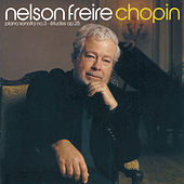 Chopin: Piano Sonata No.3; Etudes Op.25 etc by Nelson Freire