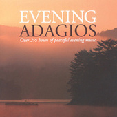 Play & Download Evening Adagios by Various Artists | Napster