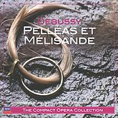 Play & Download Debussy: Pelléas et Mélisande by Various Artists | Napster