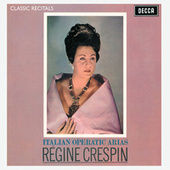 Play & Download Régine Crespin : Classic Recital by Régine Crespin | Napster