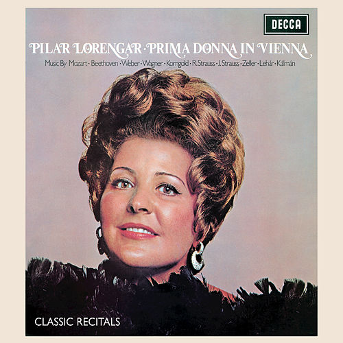Play & Download Pilar Lorengar: Prima Donna in Vienna by Pilar Lorengar | Napster
