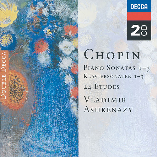 Play & Download Chopin: Piano Sonatas Nos. 1 - 3; 24 Etudes; Fantaisie in F minor by Vladimir Ashkenazy | Napster